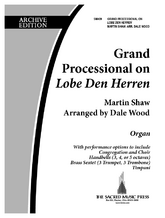 "Grand Processional on ""Lobe Den Herren"" - Org/Dir Ed"