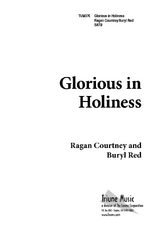 Glorious in Holiness