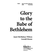 Glory to the Babe of Bethlehem