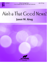 Ain't-a That Good News!
