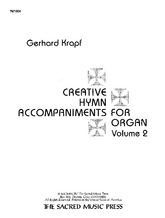 Creative Hymn Accompaniments for Organ, Vol. 2