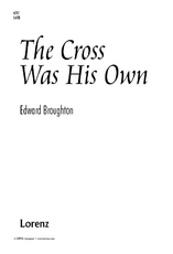 The Cross Was His Own