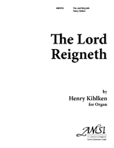 The Lord Reigneth