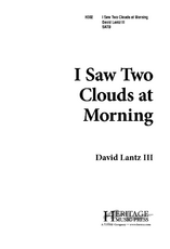 I Saw Two Clouds at Morning