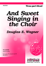 And Sweet Singing in the Choir