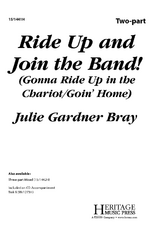 Ride Up and Join the Band