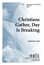 Christians Gather, Day Is Breaking