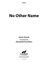 No Other Name - Orchestral Score and Parts