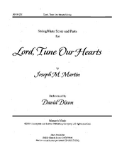 Lord, Tune Our Hearts - String Score and Parts
