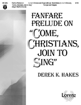 "Fanfare Prelude on ""Come, Christians, Join to Sing"" - Organ/Full Score"