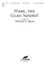 Hark, the Glad Sound!