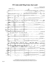 O Come and Sing Unto the Lord - Orchestral Score and Parts