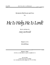 He Is Holy, He Is Lord - Orchestration