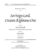 Sov'reign Lord, Creator, Righteous One - String Orch Score/Parts
