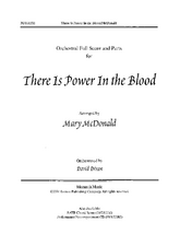 There is Power in the Blood - Orchestration