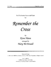 Remember the Cross - Full Score and Parts
