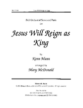 Jesus Will Reign as King - Full Score and Parts