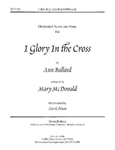 I Glory in the Cross - Full Score and Parts
