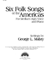 Six Folk Songs of the Americas