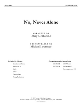 No, Never Alone - String Orchestra Score/Parts