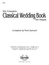 The Complete Classical Wedding Book for Organ