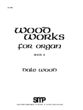 Wood Works for Organ, Book 2